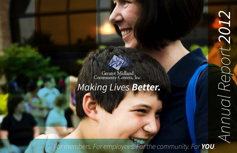 2012 Greater Midland Community Centers, Inc. Annual Report
