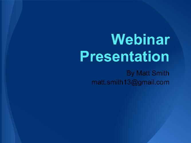 Webinar Presentation - Matt Smith