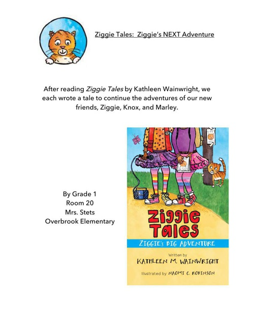 Ziggie Tales: The NEXT Adventure ~ Part 1