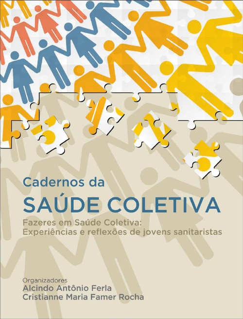 Cadernos da Saúde Coletiva Vol. III - Fazeres em Saúde Coletiva: