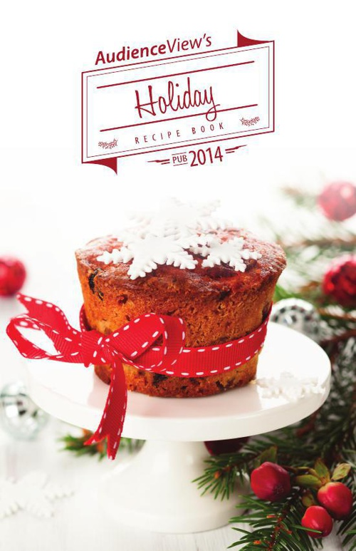 2014 AudienceView Holiday Recipe Book