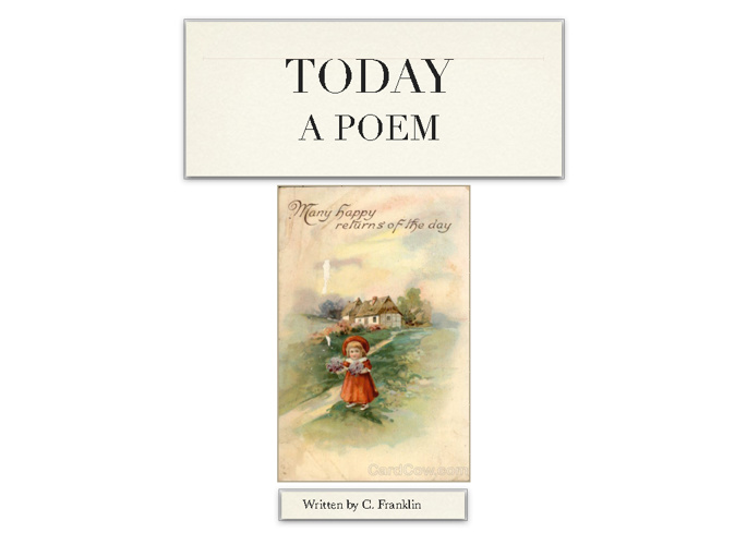 free  TODAY poem by C Franklin