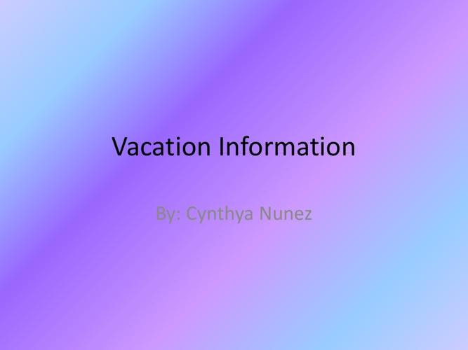 Vacation Information