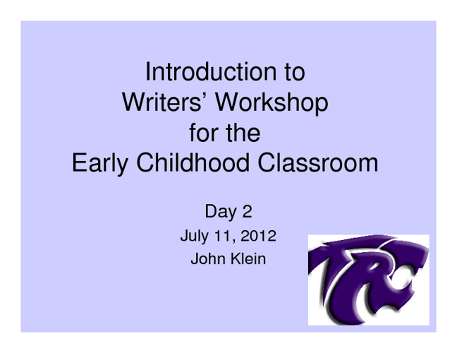 Writers' Workshop Day 2