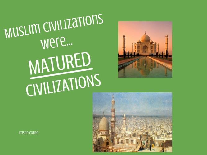 Muslim Civilizations