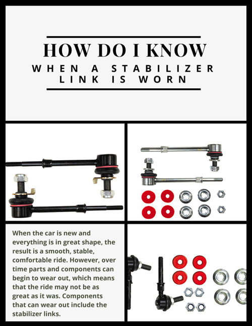 How Do I Know When a Stabilizer Link Is Worn?