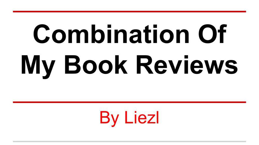 Combination Of My Book Reviews