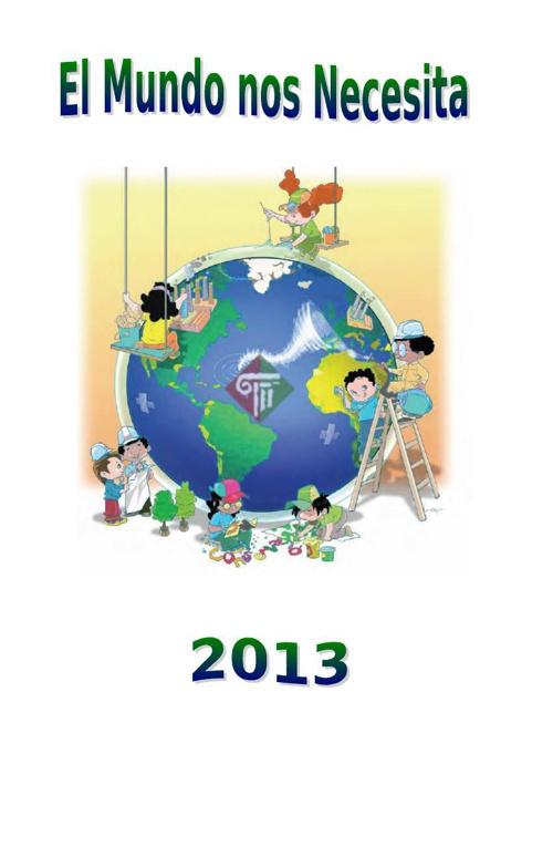 el mundo nos necesita2013