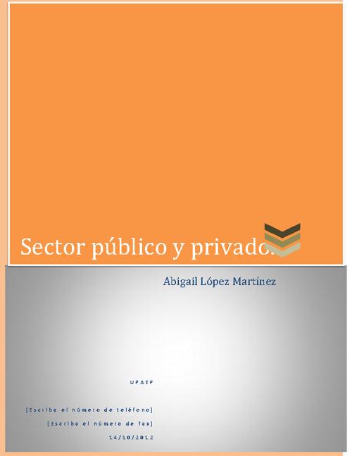 Sector público y privado.