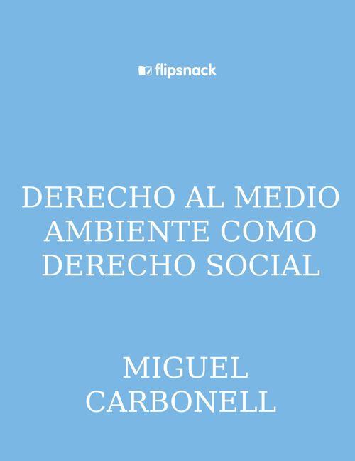DERECHO AL MEDIO AMBIENTE COMO DERECHO SOCIAL MIGUEL CARBONE