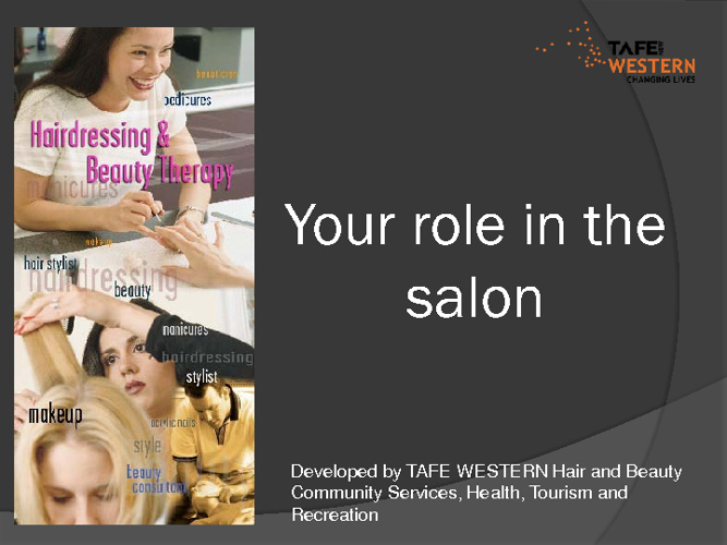 Your role in the salon