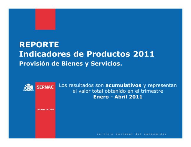 Indicadores IP - Enero - Abril 2011