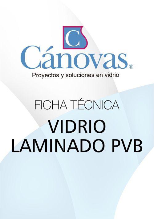 FICHA TECNICA VIDRIO LAMINADO PVB