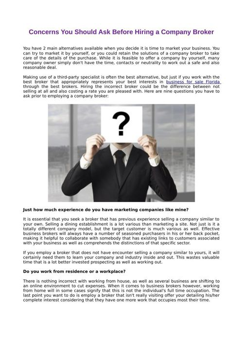 Concerns You Should Ask Before Hiring a Company Broker