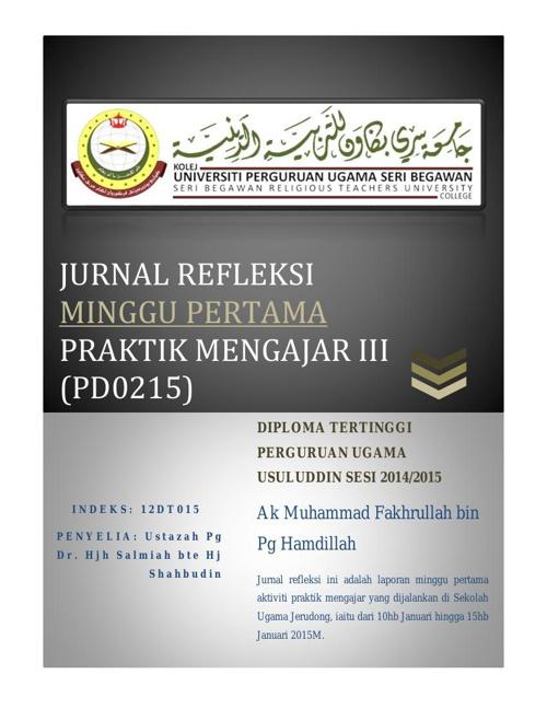 Jurnal Refleksi (PD0215) Praktik Mengajar III Minggu Pertama