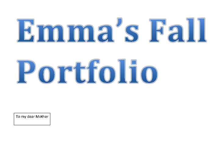 Emma's Fall Portifolio