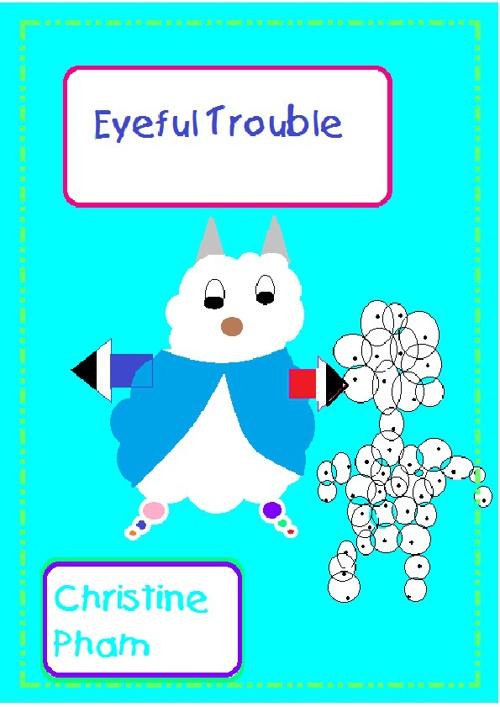 Eyeful Trouble