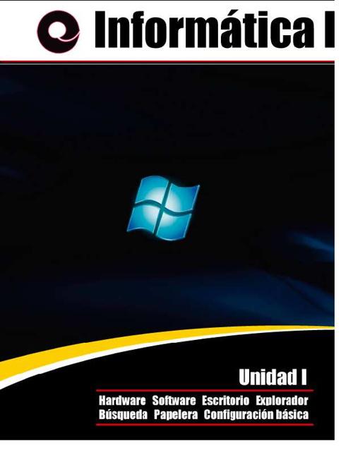 Informática I - Unidad I