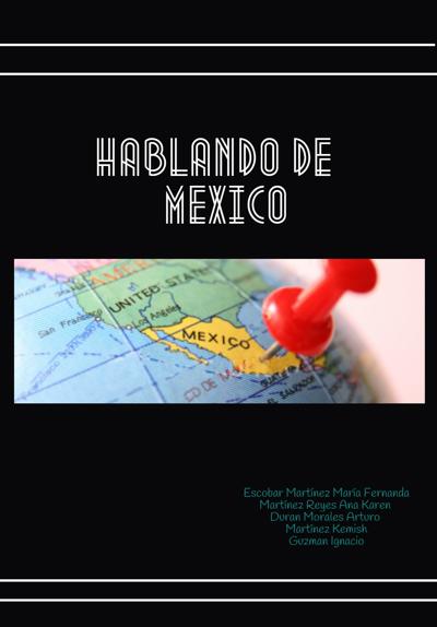 HABLANDO DE MEXICO