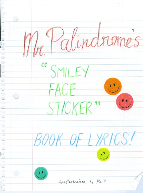Mr. Palindrome's Smiley Face Sticker Lyric Book