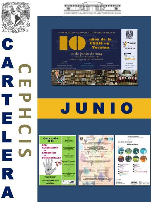 Cartelera CEPHCIS-UNAM, junio 2014.