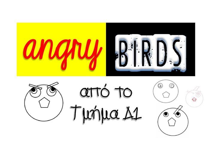 Δ1: angry birds