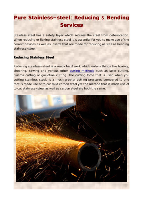 Pure Stainless-steel: Reducing & Bending Services