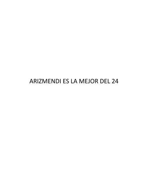 (370120003) ARIZMENDI ES LA MEJOR DEL 24