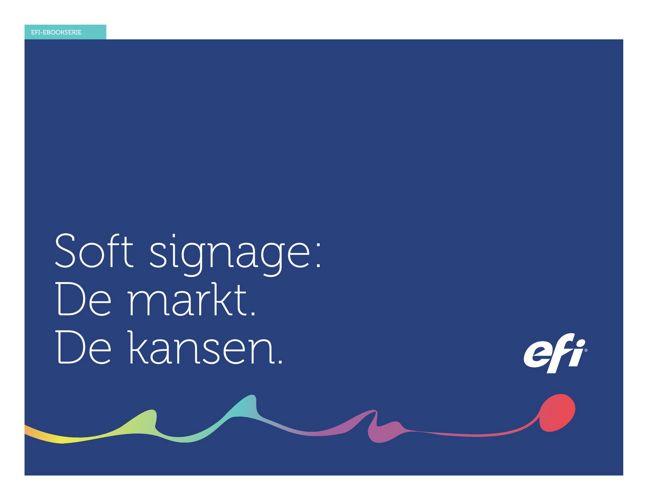 Soft signage: De markt. De kansen