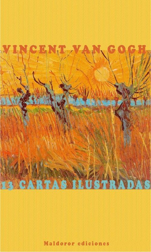 13 cartas ilustradas de Vincent Van Gogh