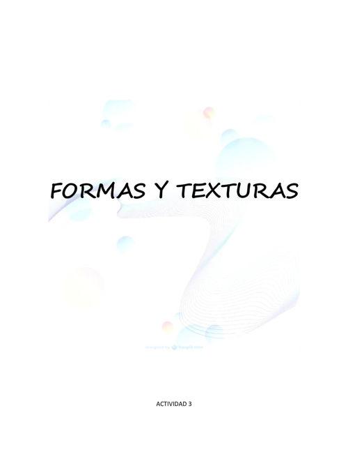 ACTIVIDAD 3. FORMAS Y TEXTURAS