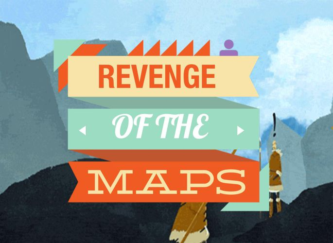 Revenge of the Maps