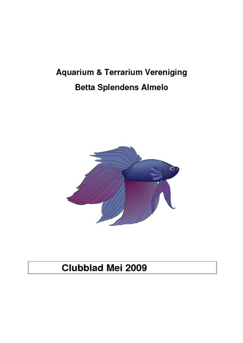 Clubblad A.V. Betta Splendens Mei - Juni 2009