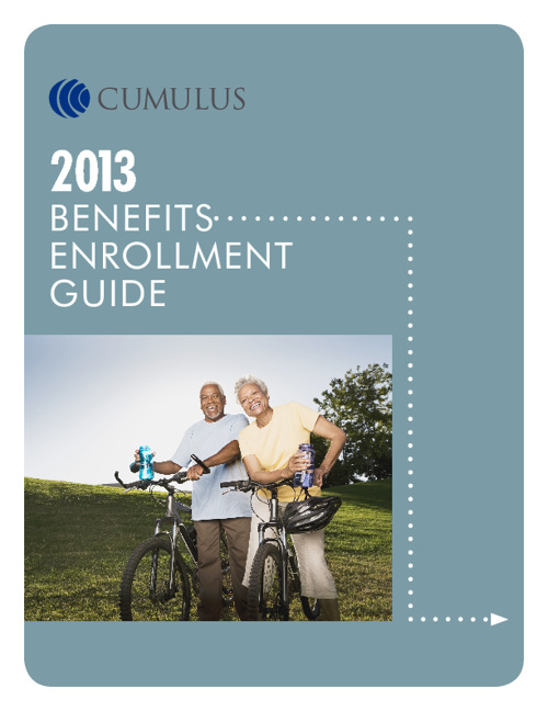 2013 Cumulus Benefits Enrollment Guide