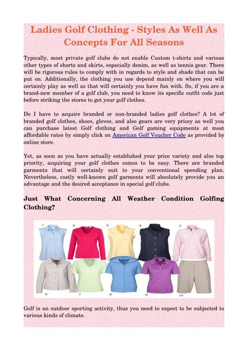 Ladies Golf Clothing - Styles As Well As Concepts For All Season