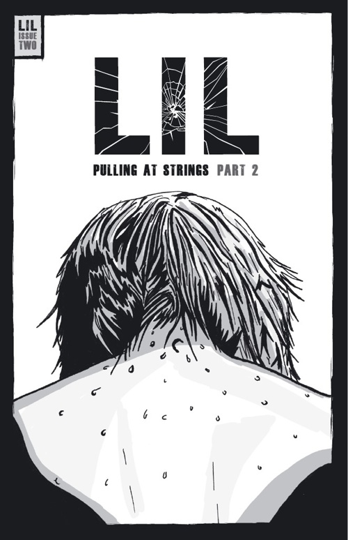 LIL ISSUE 2 - PULLING AT STRINGS PART 2