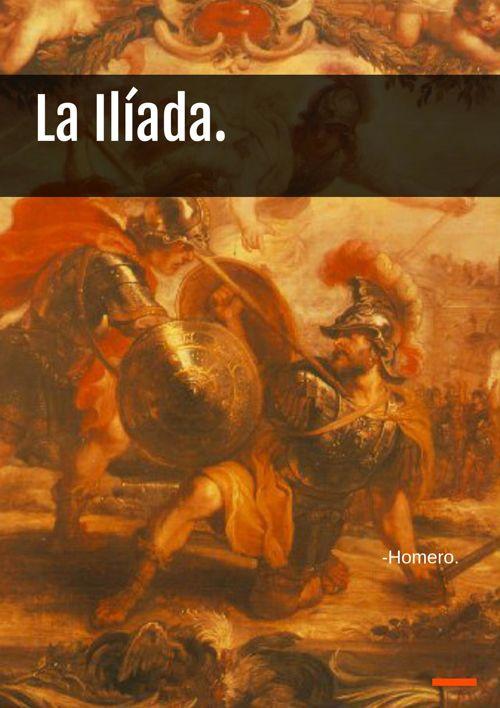 La Ilíada.