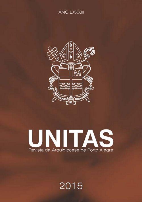 Unitas 2015 - Revista da Arquidiocese de Porto Alegre