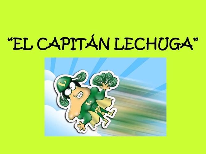 El capitán lechuga