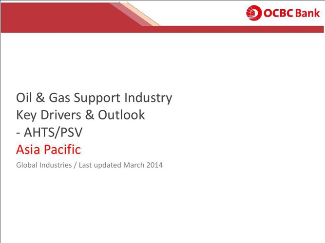 Key Drivers and Outlook - OSVs - Asia Pacific