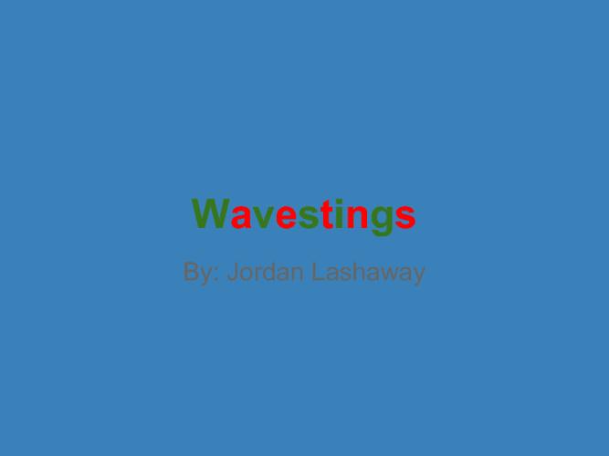 Wavestings