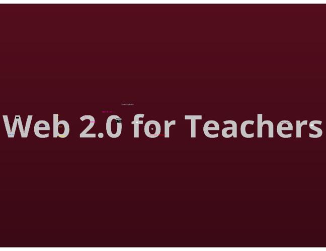 Web 2.0 for Teachers ( a presentation)
