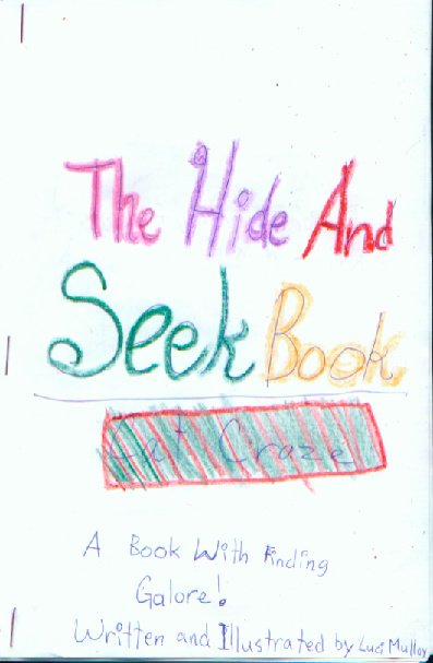 Hide and Seek Book By:  Luci Mulloy