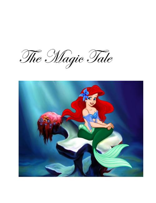 The Magic Tale