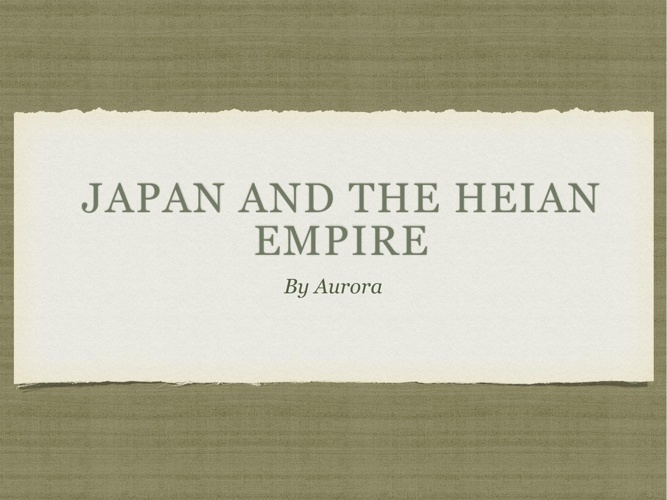 Japan and the Heian Empire
