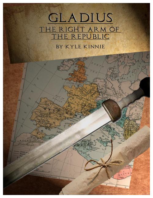 Gladius: The Right Arm of the Republic