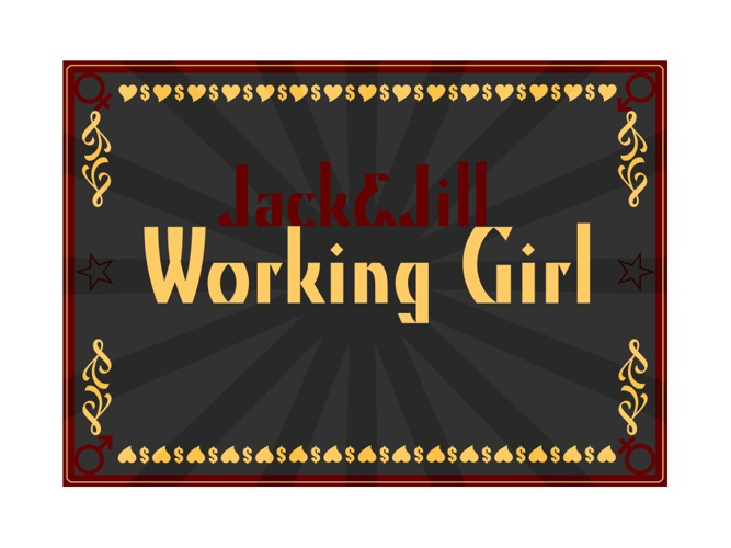Jack and Jill Working Girl.