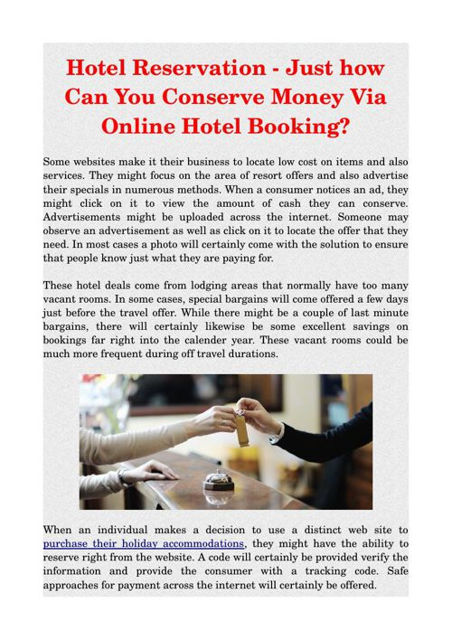 Hotel Reservation - Just how Can You Conserve Money Via Online H