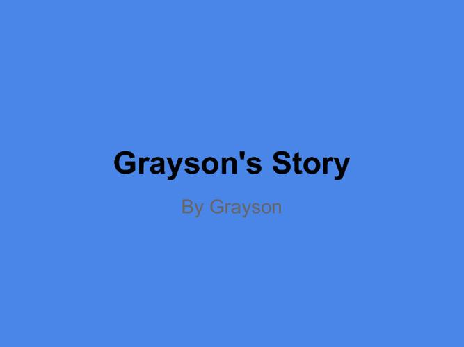 Grayson Memoir fun
