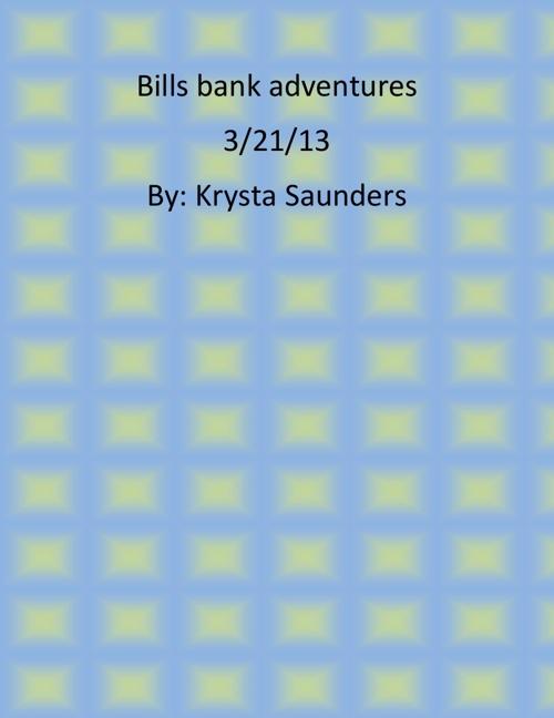 bills bank adventures